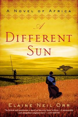 A Different Sun By Orr, Elaine Neil