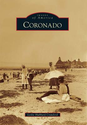 Coronado, California By Crawford, Leslie Hubbard
