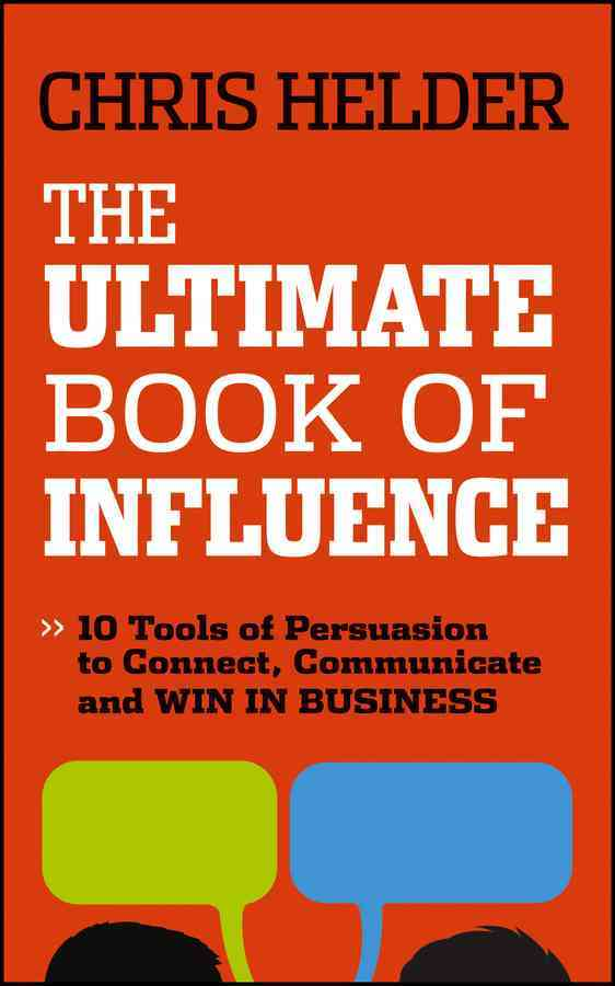 The Ultimate Book of Influence By Helder, Chris